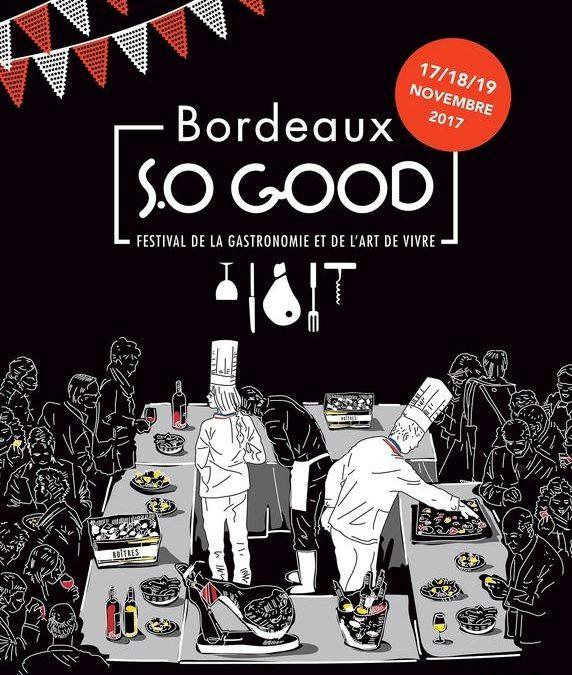 Bordeaux, capitale de la Gastronomie et de l'Art de Vivre du 17 au 19 novembre 2017
